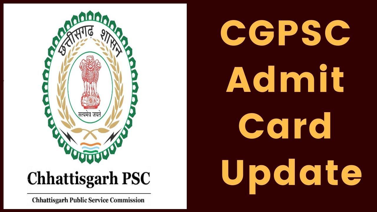Photo of CGPSC Admit Card 2020 – Download Chhattisgarh PSC Hall Ticket